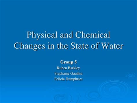 Ppt Physical And Chemical Changes In The State Of Water State Of The Presentations