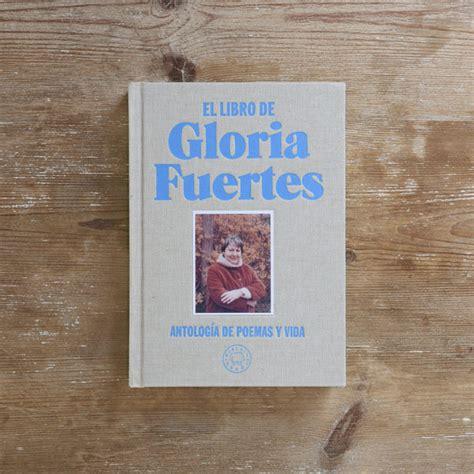 el libro de gloria 8417059210 el libro de gloria fuertes blackie books