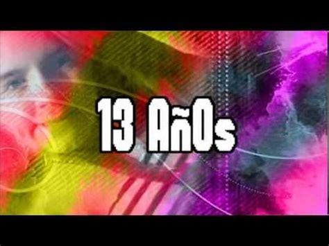 decoracion cumple de 13 anos feliz cumplea 241 os rub 237 7 13 agosto 7 2013 13 a 241 os