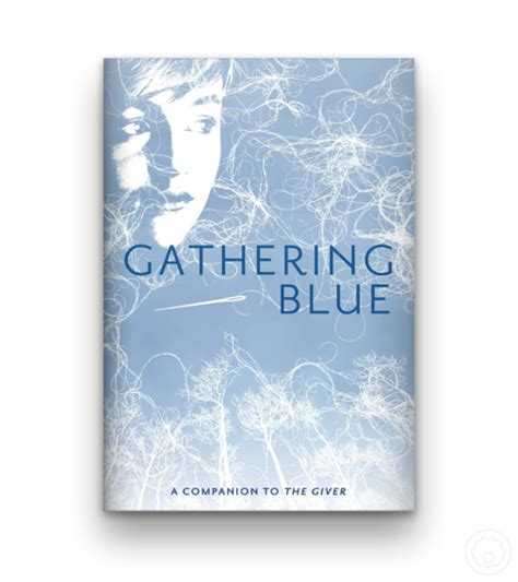 film gathering blue 10 best lois lowry classics from the reigning queen of ya