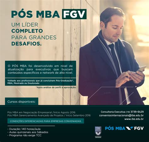 Pos E Mba by Um L 237 Der Completo Para Grandes Desafios P 243 S Mba Ibe