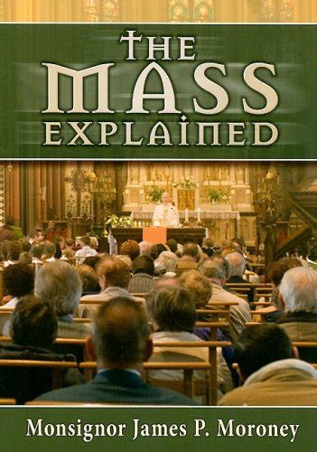 the traditional mass explained books books on the catholic mass the catholic mass explained