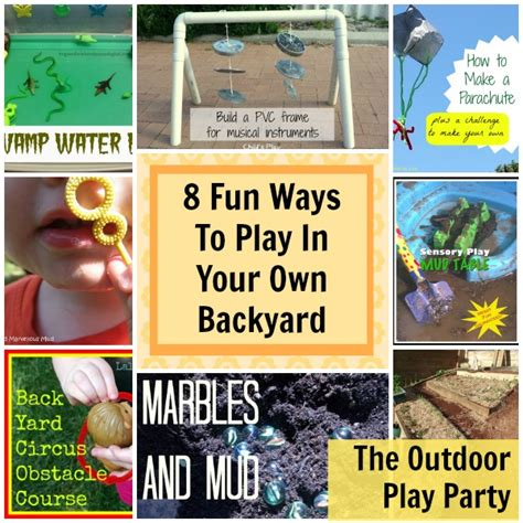 outdoor play party fun ways to play in your own backyard