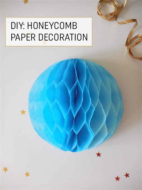 How To Make Honeycomb Paper - craft how to make an easy honeycomb paper decoration