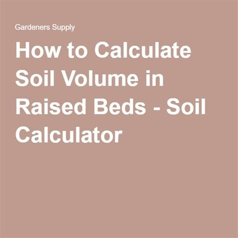 Gardener S Supply Soil Calculator 1000 Images About Tips Tricks On Gardens