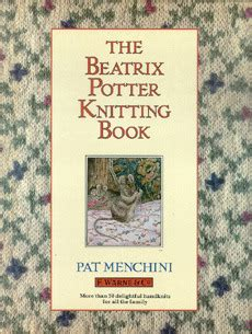interrupt the pattern book reviews the beatrix potter knitting book by pat menchini reviews