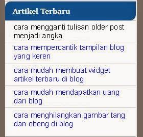cara mudah membuat blog keren di blogspot cara mudah membuat widget artikel terbaru di blog