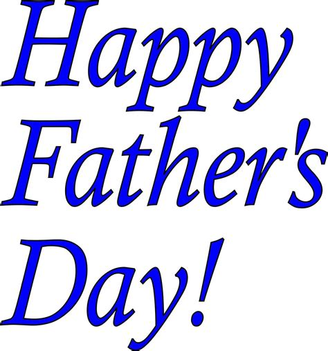 when fathers day happy fathers day free large images