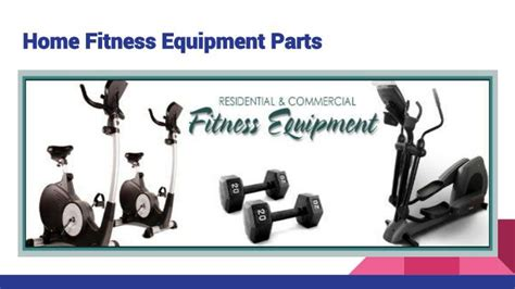 ppt best fitness and exercise equipment repair parts in