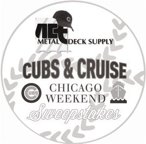 Chicago Cubs Sweepstakes - a c t metal deck supply to kick off cubs cruise chicago weekend sweepstakes