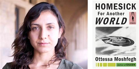 homesick for another world powell s q a ottessa moshfegh author of homesick for