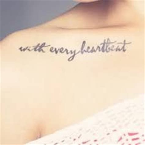 tattoo with every heartbeat bedeutung with every heartbeat tattoos pinterest search and