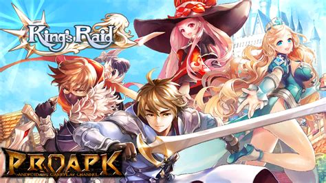 king s king s raid gameplay android ios proapk android ios