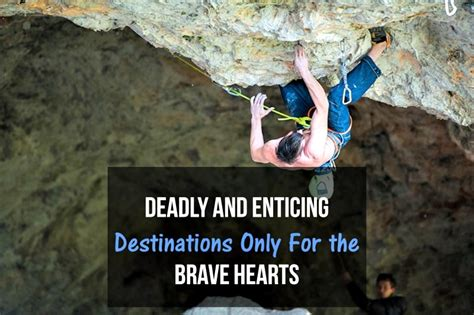 deadly and enticing destinations in india for the bravehearts