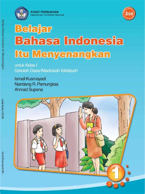 Tata Bahasa Dasar Bahasa Indonesia S Effendi Buku Bahasa Indones kelas01 belajar bahasa indonesia itu menyenangkan ismail