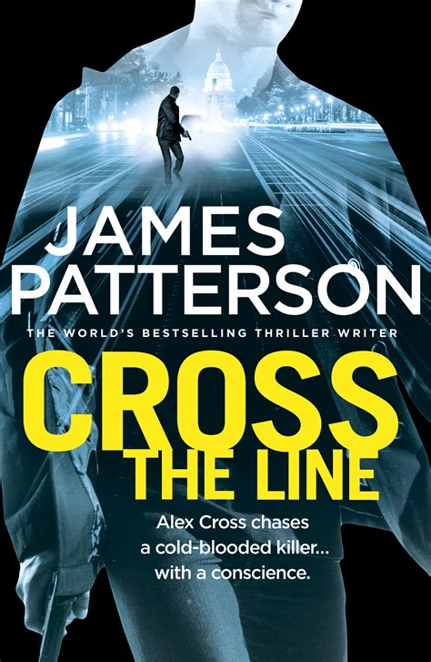cross the line alex 1780892683 cross the line alex cross 24 by patterson james penguin random house south africa