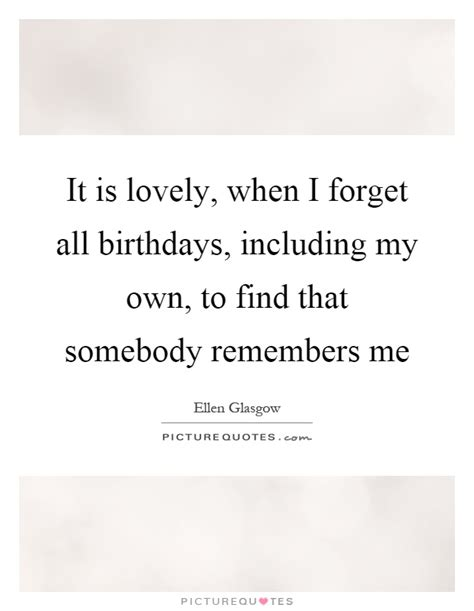 Quotes On Your Own Birthday Inspirational Birthday Quotes Sayings Inspirational