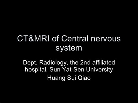 Copy Mri The Central Nervous System ct mri of central nervous system