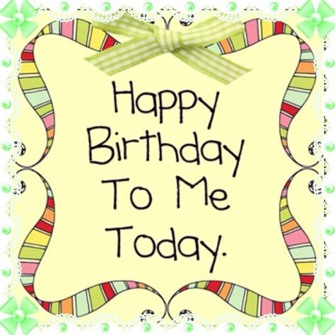 Happy Birthday To Me Continued by 23 Best Birthday Wishes Images On