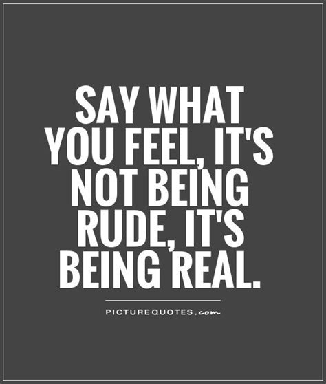 Quotes About Friends Being Rude To You