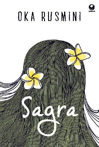 sagra book by oka rusmini gramedia digital