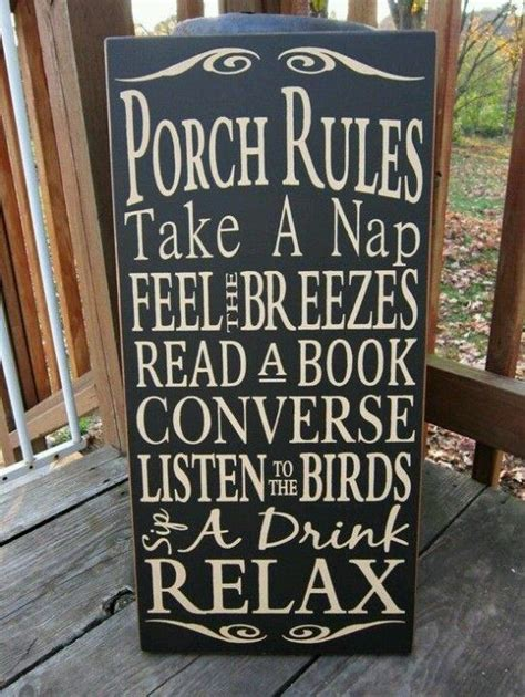 swing away signs quote 17 best ideas about porch rules sign on pinterest