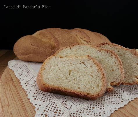 pane al latte fatto in casa pane fatto in casa con le patate latte di mandorla