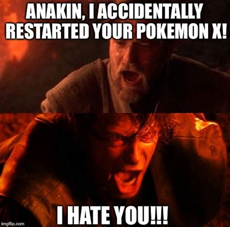 Anakin Skywalker Meme - anakin i hate you www imgkid com the image kid has it