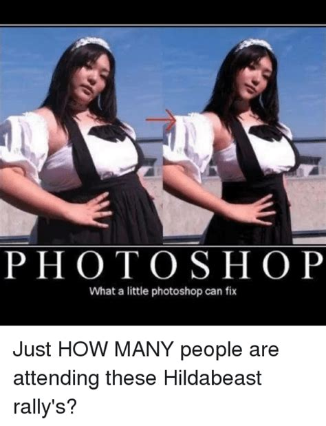 Just How Manys Many by Photoshop What A Photoshop Can Fix Just How Many
