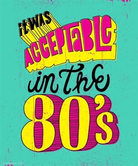 Quotes About 80s Fashion