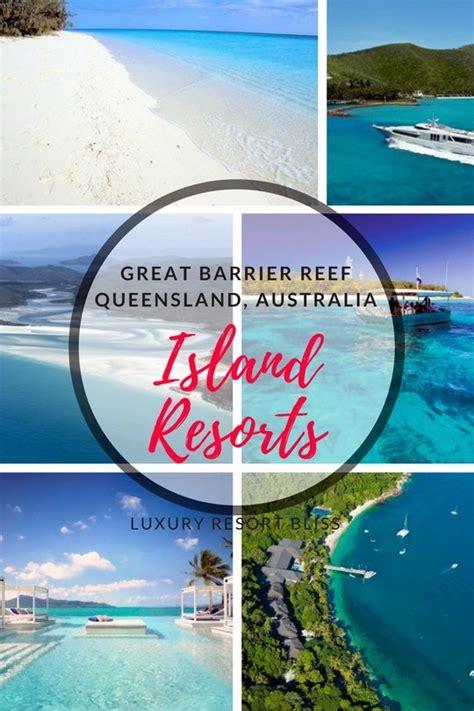 top queensland island resorts guide  spots reviewed