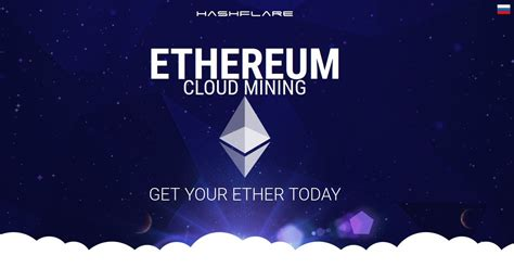 Hashflare Offers Top Notch Cloud by Cheapest Ethereum Cloud Mining Contracts On The Market