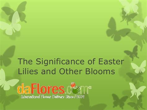 what is significance of easter the significance of easter lilies and other blooms