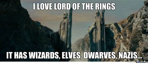 Lord Of The Meme - nazis in lord of the rings by recyclebin meme center