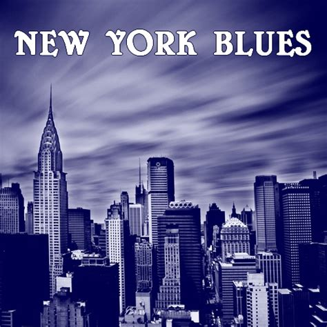 new blues songs 8tracks radio new york blues 16 songs free and music