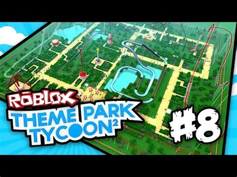 theme park tycoon full download roblox theme park tycoon 2 part 2 water