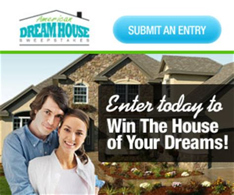 dream house mortgage enter week life publisher clearing house evolvestar search enter to win 5 000 a