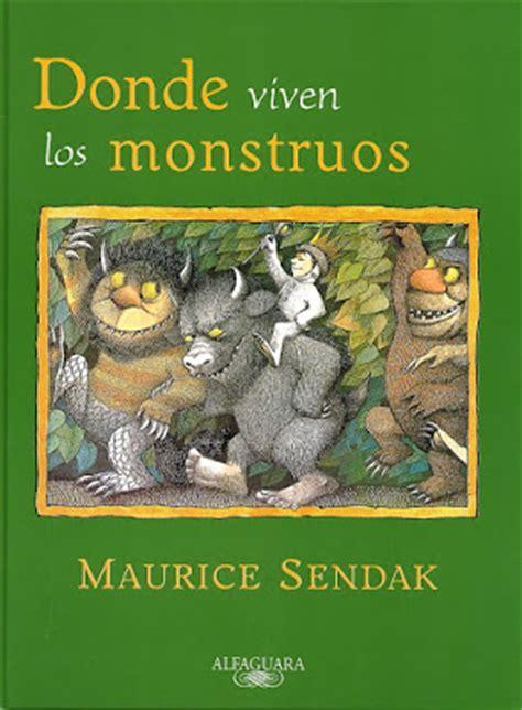 libro donde viven los monstruos la biblioteca siempre cercana ac 233 rcate diciembre 2009
