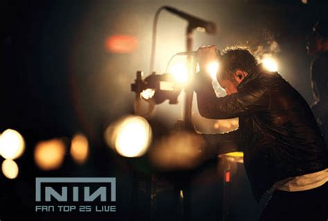 best nin songs ritc exclusive nine inch nails fans top 25 songs live