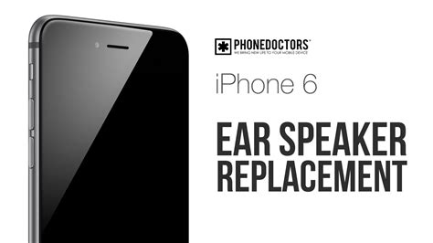 how to iphone 6 ear speaker repair