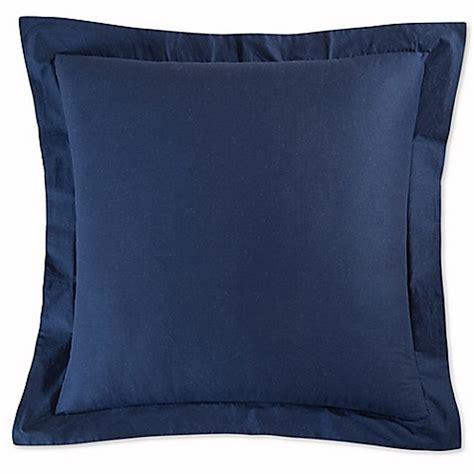 pillow shams bed bath and beyond preston european pillow sham in navy bed bath beyond