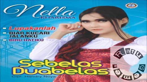 download mp3 nella kharisma biru hatiku nella kharisma album sebelas duabelas terbaru 2017
