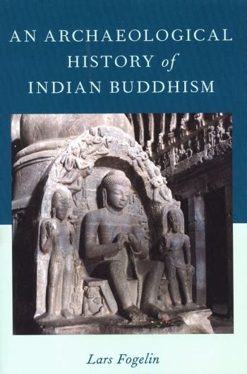 buddhist themes in literature an archaeological history of indian buddhism book review