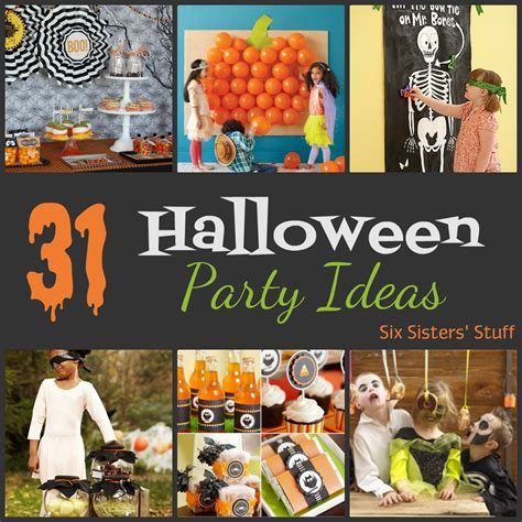 halloween party ideas 31 halloween party ideas six sisters stuff