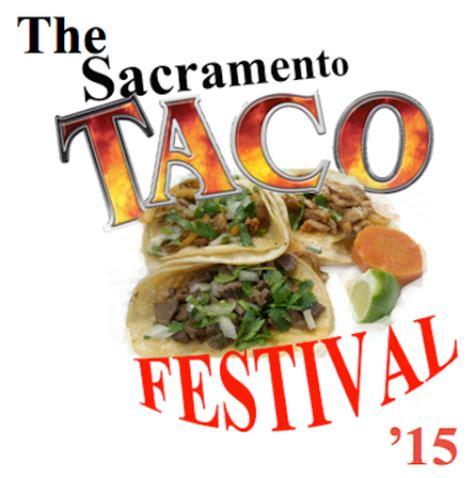 Sacramento Events Calendar Sacramento Taco Festival