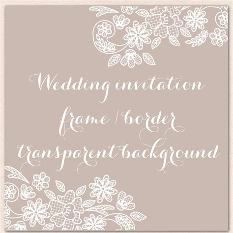 Wedding Lace Border Clip by Wedding Invitation Border Frame Lace Clipart White Lace