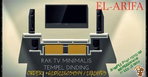Tv Lcd Tempel Di Dinding el arifa rak tv minimalis modern