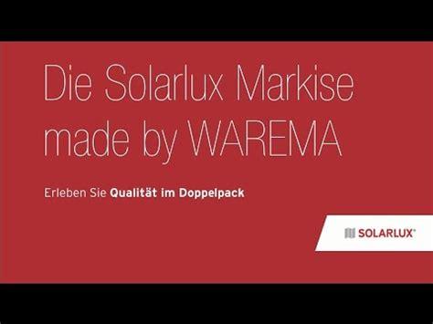 markise warema montage der solarlux markise made by warema