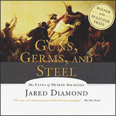 guns germs and steel guns germs and steel audio book cds abridged