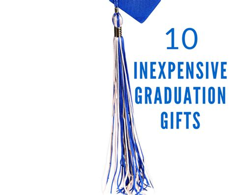 cheap graduation gifts 10 inexpensive graduation gifts afropolitan mom